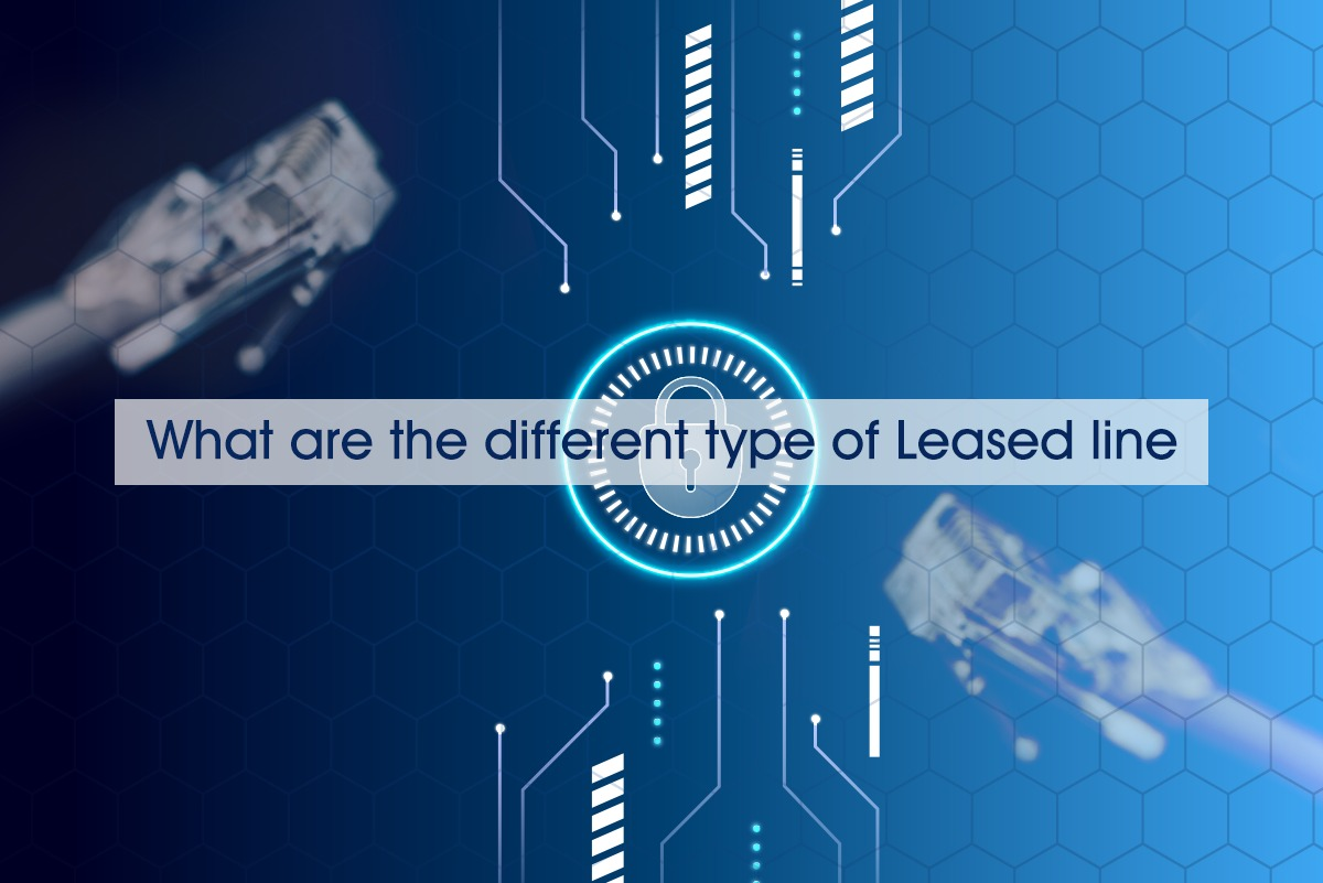 What are the different type of Leased line